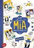 Journal de Mia, princesse malgré elle - Pour la vie