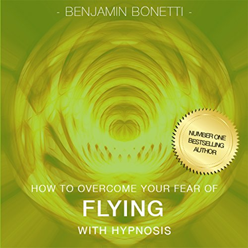 Overcome Fear of Flying with Hypnosis audiobook cover art