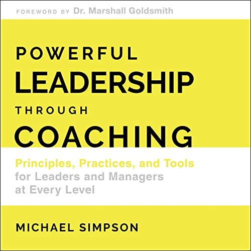 Powerful Leadership Through Coaching cover art