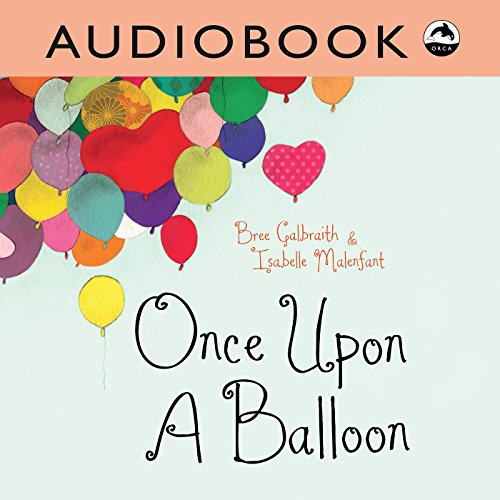 Once upon a Balloon audiobook cover art