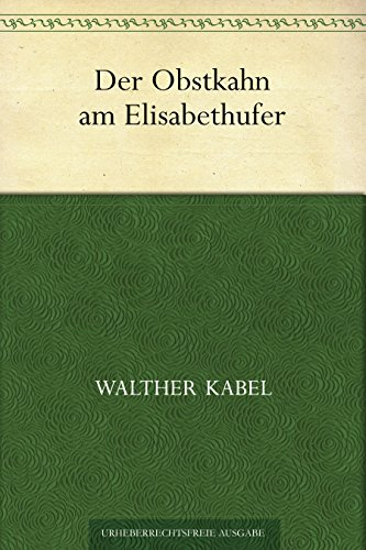Der Obstkahn am Elisabethufer
