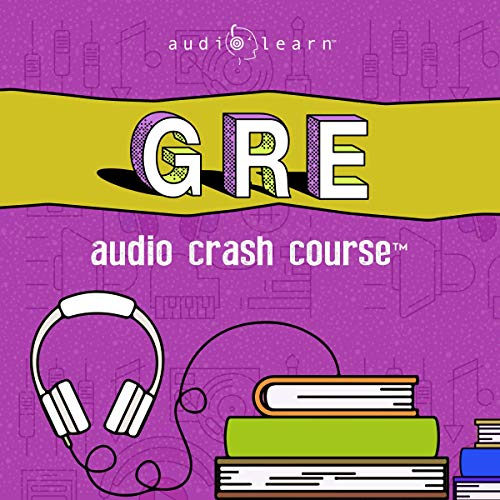 GRE Audio Crash Course     Complete Test Prep and Review for the Graduate Record Examinations              By:                                                                                                                                 AudioLearn Content Team                               Narrated by:                                                                                                                                 Michael                      Length: 10 hrs and 59 mins     2 ratings     Overall 5.0