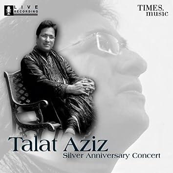 Talat Aziz - Silver Anniversary Concert