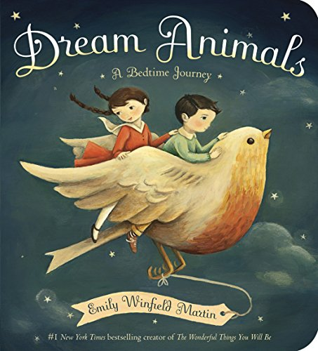 Compare Textbook Prices for Dream Animals: A Bedtime Journey Brdbk Edition ISBN 9780553521900 by Martin, Emily Winfield