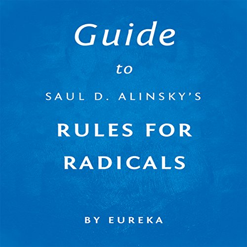 Guide to Saul D. Alinsky's Rules for Radicals audiobook cover art