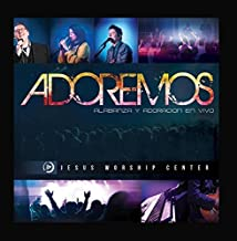 Adoremos by Jesus Worship Center (2015-04-27)