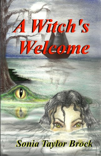 Book: A Witch's Welcome (The Swamp Witch Series) by Sonia Taylor Brock