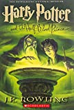 Harry Potter and the Half Blood Prince by JK Rowling