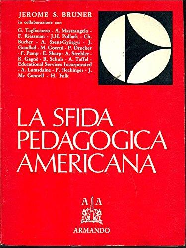 La sfida pedagogica americana