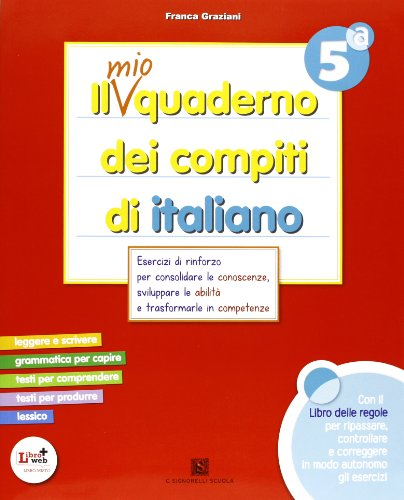 Il mio quaderno dei compiti di italiano. Con fascicolo. Per la 5ª classe elementare. Con espansione online