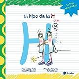 El hipo de la H (Castellano - A Partir De 3 Años - Libros Didácticos - Las Divertidas Aventuras De L...