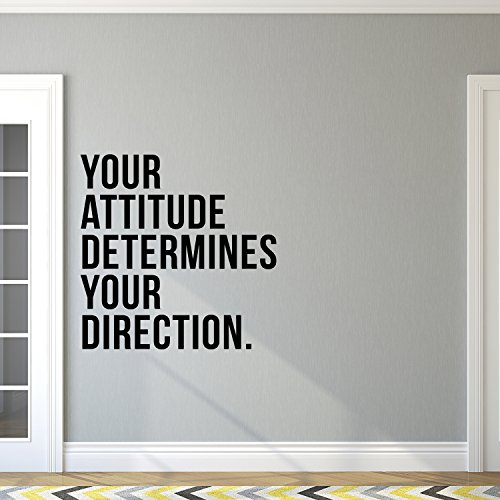 Vinyl Art Wall Decal - Your Attitude Determines Your Direction - 23