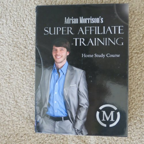 Adrian Morrison's Super Affiliate Training - 8 DVD's (Home Study Course)