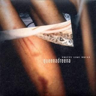 Pretty Like Drugs By Queenadreena (2002-07-08)