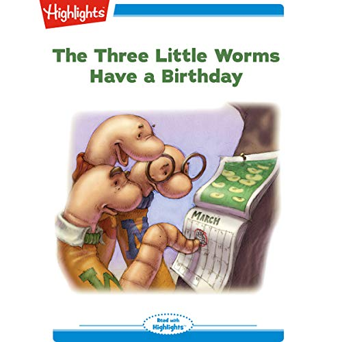 The Three Little Worms Have a Birthday cover art
