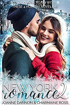 New York Romance 2: Four holiday reads by [Joanne Dannon, Charmaine Ross]