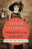 Ceremony of the Innocent: A Novel