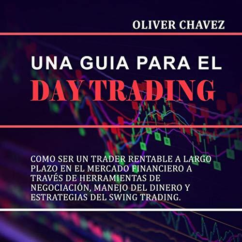 Una Guia Para El Day Trading audiobook cover art