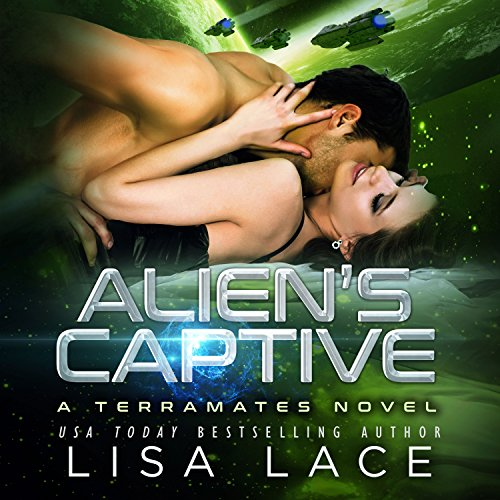 Alien's Captive: A Science Fiction Alien Warrior Romance audiobook cover art