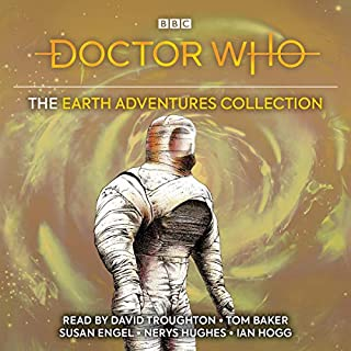 Doctor Who: The Earth Adventures Collection     Five Classic Novelisations of Exciting TV Adventures Set on the Planet Earth              By:                                                                                                                                 Victor Pemberton,                                                                                        Terrance Dicks,                                                                                        Marc Platt,                   and others                          Narrated by:                                                                                                                                 Nerys Hughes,                                                                                        Susan Engel,                                                                                        David Troughton,                   and others                 Length: 25 hrs and 54 mins     10 ratings     Overall 4.9