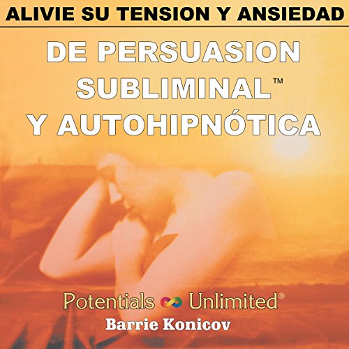 Alivie Su Tension y Ansiedad [Relieve Stress & Anxiety] cover art