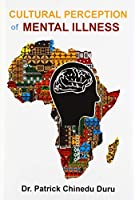 Cultural Perception of Mental Illness: West African Immigrants in Philadelphia Perspective