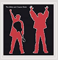 Mike & Duane Show
