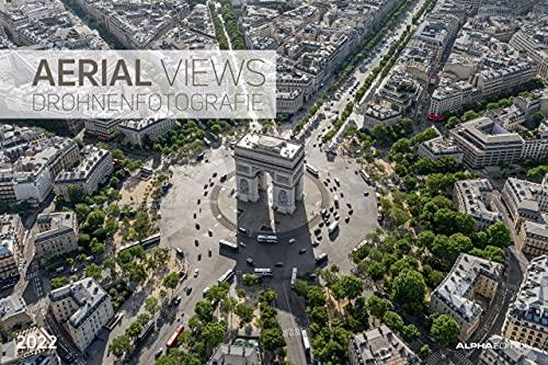 Aerial Views 2022 - Bild-Kalender 49,5x34 cm - Luftaufnahmen - Landschaft - Natur - Wand-Kalender - Alpha Edition: Drohnenfotografie