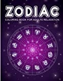 Zodiac Coloring Book for Adults Relaxation:...