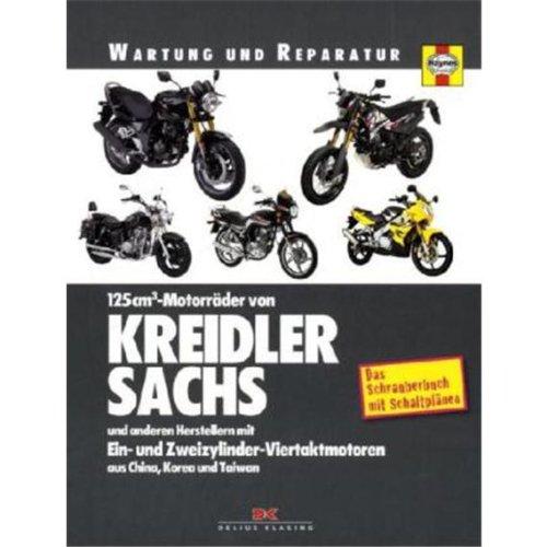 125 cm³-Motorräder von Kreidler, Sachs und anderen Herstellern  mit Ein- und Zweizylinder-Viertaktmotoren aus China, Korea und Taiwan (Wartung und Reparatur)