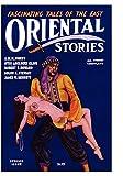 Oriental Stories, Vol. 1, No. 4: Spring 1931