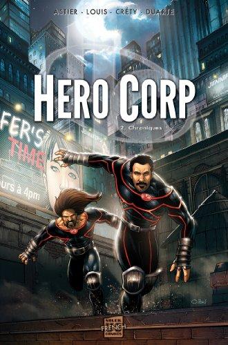 Hero Corp T02: Chroniques