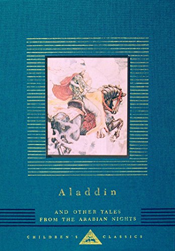 Aladdin and Other Tales from the Arabian Nights (Everyman's Library Children's Classics Series)の詳細を見る