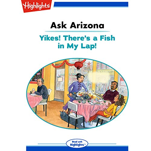 Ask Arizona: Yikes! There's a Fish in My Lap! copertina