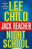 Night School - A Jack Reacher Novel - Delacorte Press - 07/11/2016