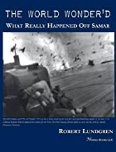 The World Wonder'd: What Really Happened Off Samar