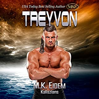 Treyvon     Kaliszian, Book 2              Written by:                                                                                                                                 M.K. Eidem                               Narrated by:                                                                                                                                 Ian Gordon,                                                                                        Jennifer Gill,                                                                                        Amanda Hendricks,                   and others                 Length: 17 hrs and 44 mins     6 ratings     Overall 4.5