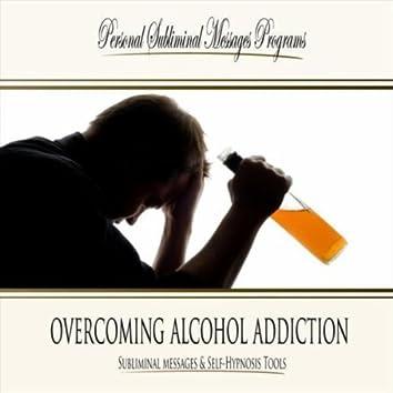 Overcoming Alcohol Addiction - Subliminal Messag
