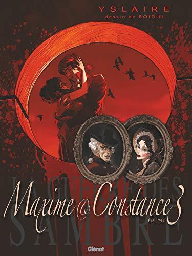 La Guerre des Sambre - Maxime et Constance - Tome 03