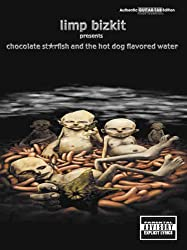 Limp Bizkit Presents Chocolate Starfish and the Hot Dog Flavored Water