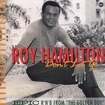 Don't Let Go by Roy Hamilton (2006-07-28)