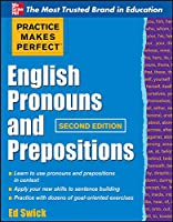 English Pronouns and Prepositions (Practice Makes Perfect)