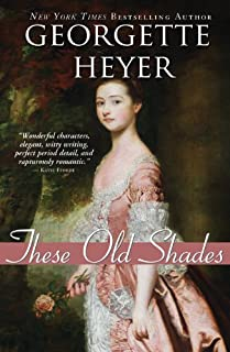 These Old Shades (Alastair-Audley Book 1)
