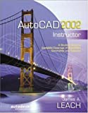 Autocad 2002 Instructor (McGraw-Hill Graphics Series)