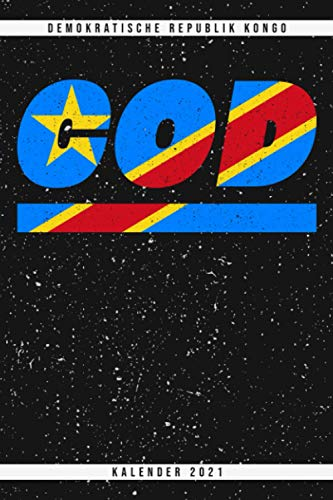 Demokratische Republik Kongo. COD. Kalender 2021: Wochenplaner mit Monatsübersicht und Jahresübersicht. Coole Geschenkidee für Weihnachten, zum ... Wochenübersicht mit Seiten für Notizen