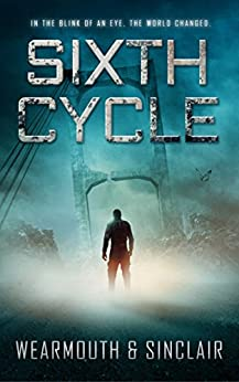 Sixth Cycle by [Darren Wearmouth, Carl Sinclair]
