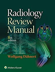 Radiology Review Manual Paperback 8th Editionby Wolfgang F. Dahnert MD Cover