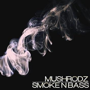 Smoke N Bass