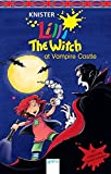 Lilli the Witch at Vampire Castle (Hexe Lilli) - Knister