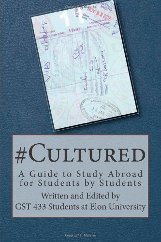 Cultured A Guide To Study Abroad For Students By Students